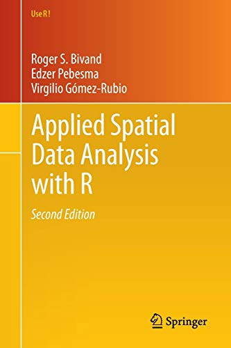 9781461476177: Applied Spatial Data Analysis with R (Use R!)