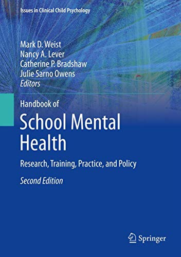 Handbook of School Mental Health: Research, Training, Practice, and Policy (Hardback)