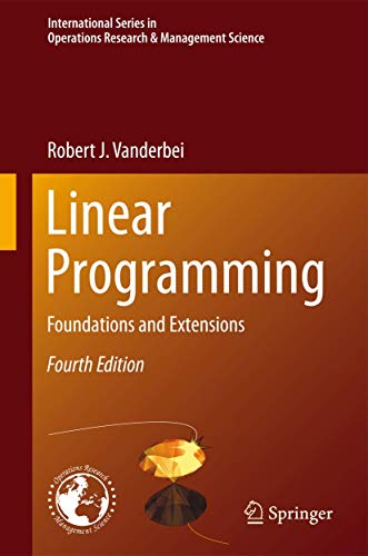 9781461476290: Linear Programming: Foundations and Extensions