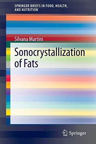 Sonocrystallization of Fats: Silvana Martini