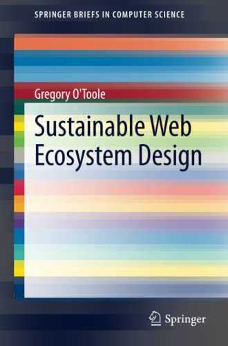 9781461477136: Sustainable Web Ecosystem Design (SpringerBriefs in Computer Science)
