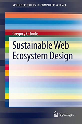 9781461477143: Sustainable Web Ecosystem Design (Springerbriefs in Computer Science)