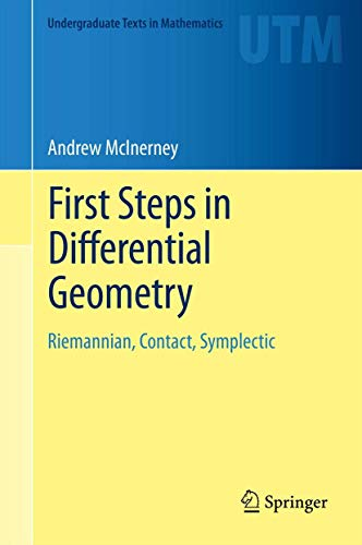 9781461477310: First Steps in Differential Geometry: Riemannian, Contact, Symplectic (Undergraduate Texts in Mathematics)