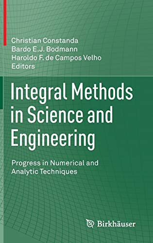 9781461478270: Integral Methods in Science and Engineering: Progress in Numerical and Analytic Techniques