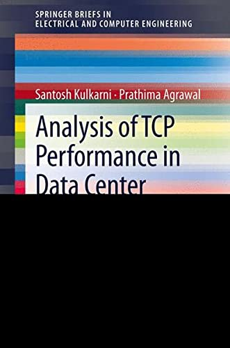 9781461478614: Analysis of TCP Performance Analysis in Data Center Networks (Springerbriefs in Electrical and Computer Engineering)