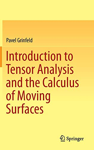 9781461478669: Introduction to Tensor Analysis and the Calculus of Moving Surfaces