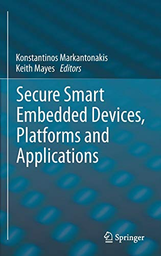 9781461479147: Secure Smart Embedded Devices, Platforms and Applications