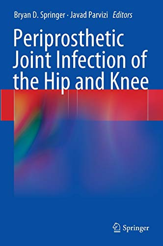 9781461479277: Periprosthetic Joint Infection of the Hip and Knee