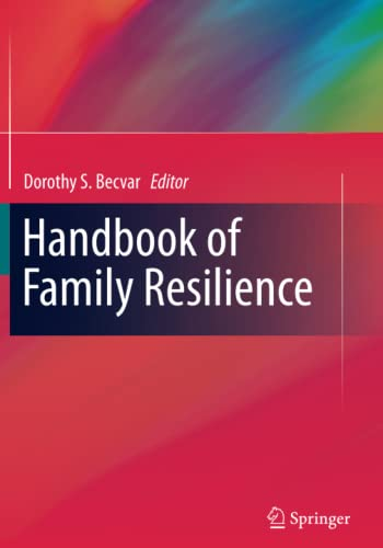 9781461480136: Handbook of Family Resilience