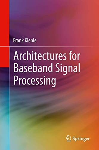 9781461480297: Architectures for Baseband Signal Processing