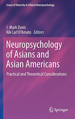 9781461480747: Neuropsychology of Asians and Asian-Americans: Practical and Theoretical Considerations (Issues of Diversity in Clinical Neuropsychology)