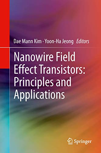 9781461481232: Nanowire Field Effect Transistors: Principles and Applications