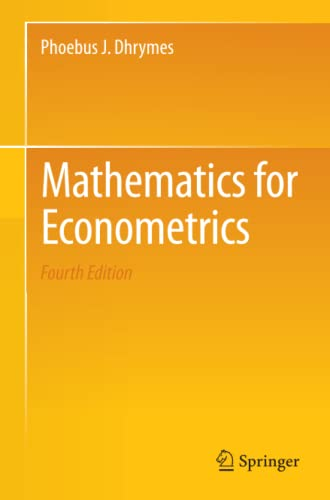 9781461481447: Mathematics for Econometrics