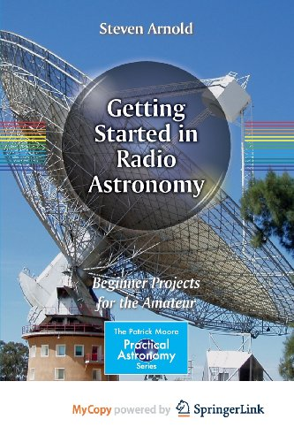 9781461481584: Getting Started in Radio Astronomy: Beginner Projects for the Amateur
