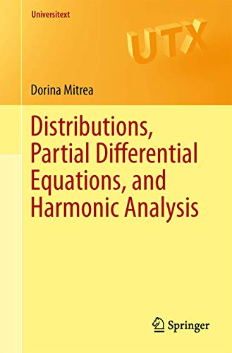 9781461482079: Distributions, Partial Differential Equations, and Harmonic Analysis (Universitext)