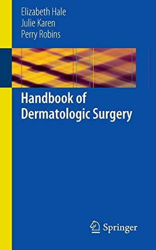 9781461483342: Handbook of Dermatologic Surgery