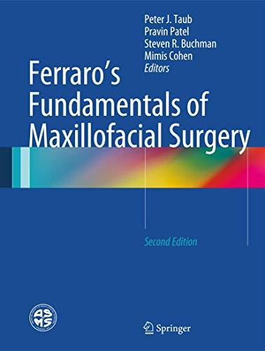 Ferraro's Fundamentals of Maxillofacial Surgery (Hardcover)