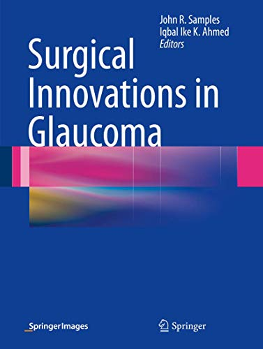 9781461483472: Surgical Innovations in Glaucoma