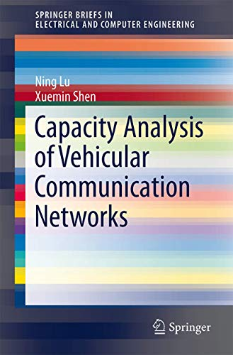 9781461483960: Capacity Analysis of Vehicular Communication Networks (SpringerBriefs in Electrical and Computer Engineering)