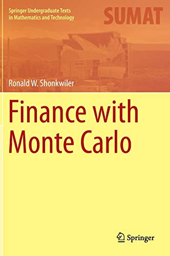 9781461485100: Finance with Monte Carlo (Springer Undergraduate Texts in Mathematics and Technology)