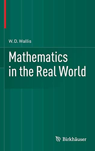 9781461485285: Mathematics in the Real World