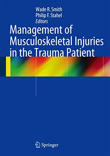 9781461485506: Management of Musculoskeletal Injuries in the Trauma Patient