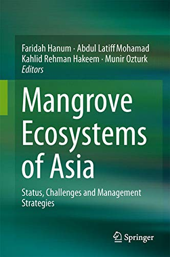 9781461485810: Mangrove Ecosystems of Asia: Status, Challenges and Management Strategies