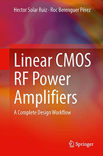 9781461486572: Linear CMOS RF Power Amplifiers: A Complete Design Workflow