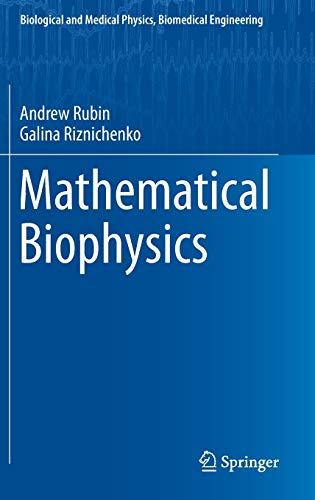 9781461487012: Mathematical Biophysics (Biological and Medical Physics, Biomedical Engineering)