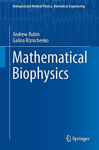 9781461487029: Mathematical Biophysics (Biological and Medical Physics, Biomedical Engineering)