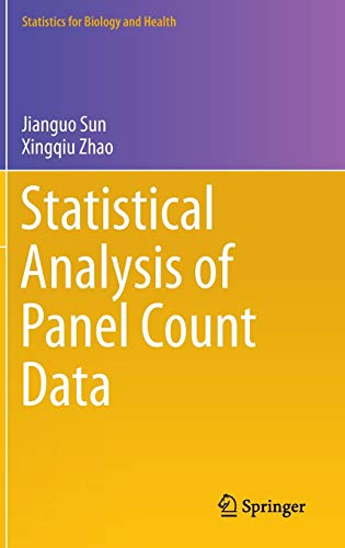 9781461487142: Statistical Analysis of Panel Count Data (Statistics for Biology and Health)