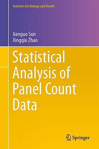 9781461487159: Statistical Analysis of Panel Count Data (Statistics for Biology and Health)