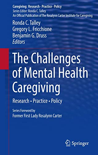 9781461487906: The Challenges of Mental Health Caregiving: Research · Practice · Policy