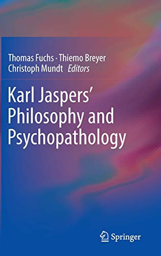 9781461488774: Karl Jaspers' Philosophy and Psychopathology