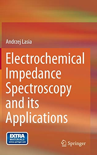 9781461489320: Electrochemical Impedance Spectroscopy and Its Applications