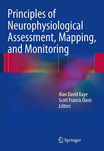 9781461489412: Principles of Neurophysiological Assessment, Mapping, and Monitoring