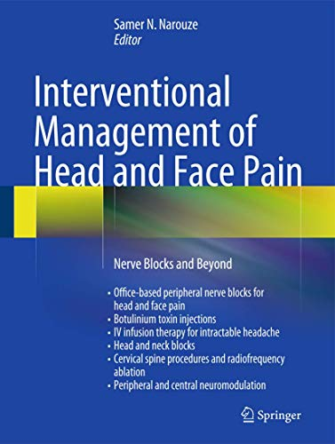 9781461489504: Interventional Management of Head and Face Pain: Nerve Blocks and Beyond