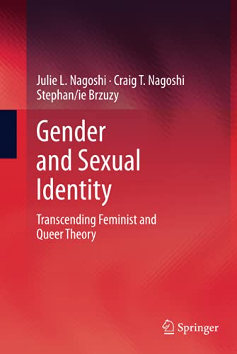 9781461489658: Gender and Sexual Identity: Transcending Feminist and Queer Theory