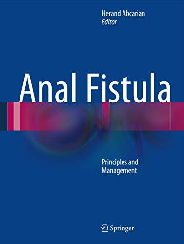 Anal Fistula: Principles and Management