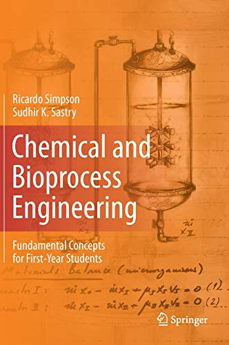 9781461491255: Chemical and Bioprocess Engineering: Fundamental Concepts for First-Year Students