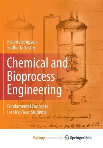 9781461491279: Chemical and Bioprocess Engineering: Fundamental Concepts for First-Year Students