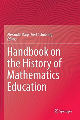 Handbook on the History of Mathematics Education: Springer