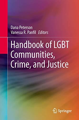 Handbook of LGBT Communities, Crime, and Justice: Dana Peterson
