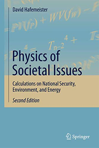 9781461492719: Physics of Societal Issues: Calculations on National Security, Environment, and Energy