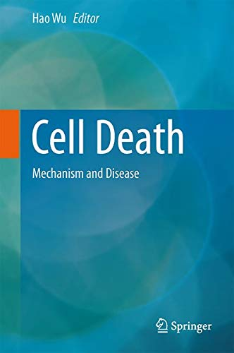 9781461493013: Cell Death: Mechanism and Disease