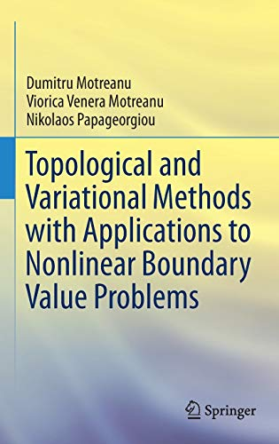 Topological and Variational Methods with Applications to Nonlinear Boundary Value Problems (...
