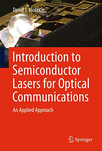 9781461493402: Introduction to Semiconductor Lasers for Optical Communications: An Applied Approach