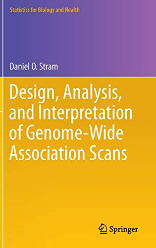 9781461494423: Design, Analysis, and Interpretation of Genome-Wide Association Scans (Statistics for Biology and Health)
