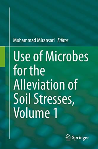9781461494652: Use of Microbes for the Alleviation of Soil Stresses, Volume 1