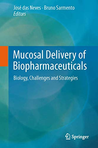 9781461495239: Mucosal Delivery of Biopharmaceuticals: Biology, Challenges and Strategies